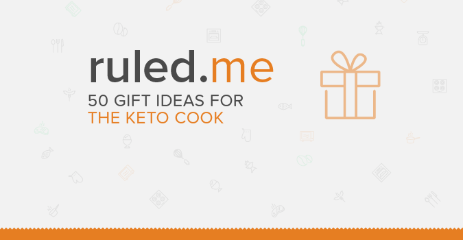 50 Gift Ideas for the Keto Cook