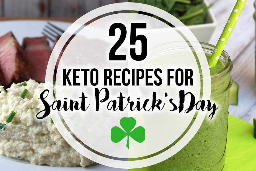 25 Keto Recipes for Saint Patrick's Day | Ruled Me