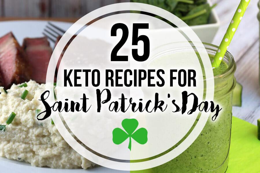 25 Keto Recipes for Saint Patrick's Day   Ruled Me