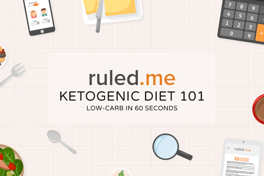 Ketogenic Diet 101: Low-Carb in 60 Seconds