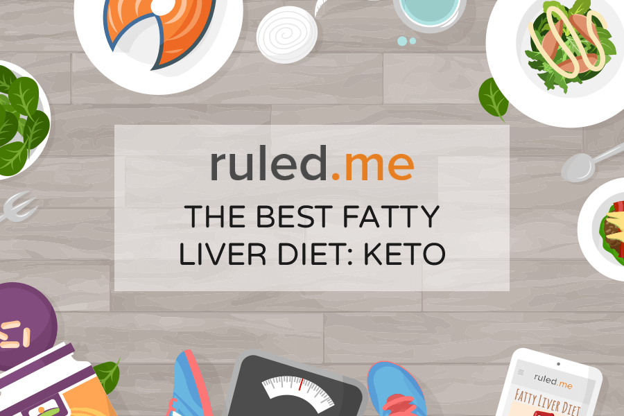 Keto: The Best Fatty Liver Diet