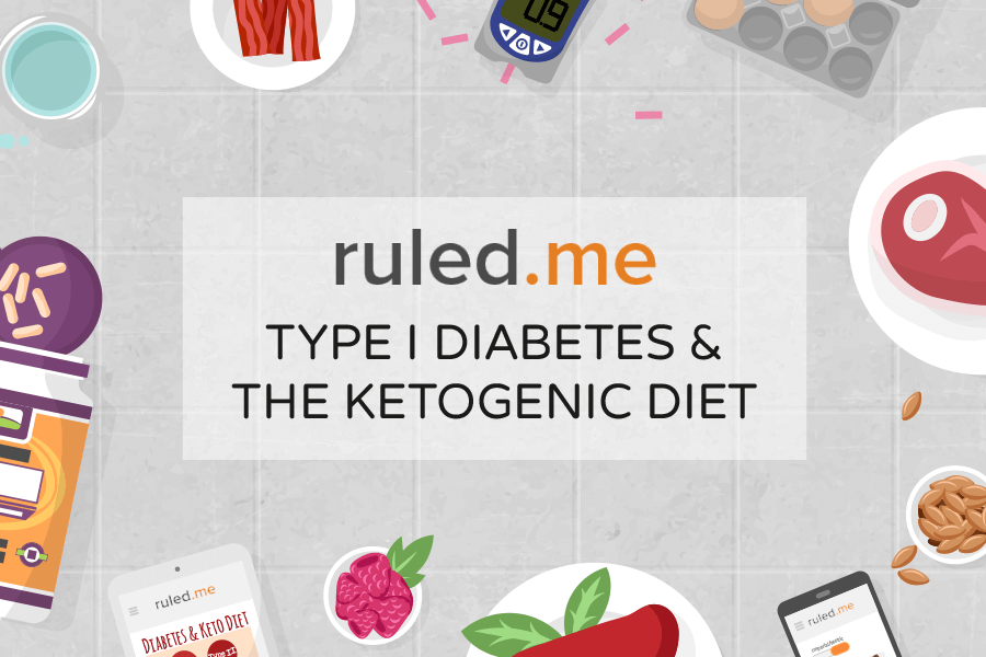 Type 1 Diabetes and The Ketogenic Diet
